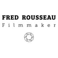 Fred Rousseau Filmmaker